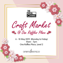 Artisan Craft Market at One Raffles Place from 6-10 May